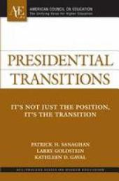 Presidential Transitions: It's Not Just the Position, It's the Transition