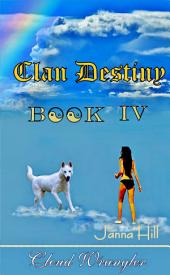 Cloud Wrangler: Clan Destiny Book IV