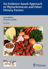 Evidence-Based Approach to Phytochemicals and Other Dietary Factors: Edition 2