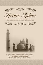 Lecture Lahore: Islam in Comparison with Other Religions of India