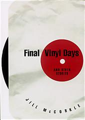 Final Vinyl Days: And Other Stories