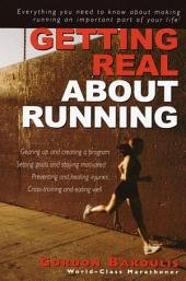 Getting Real About Running: Expert Advice on Being a Committed Athlete