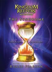 The Syndrome: A Kingdom Keepers Adventure