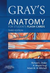 Gray's Anatomy for Students Flash Cards: with STUDENT CONSULT Online Access, Edition 3