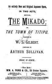 The Mikado: Or, The Town of Titipu