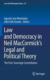 Law and Democracy in Neil MacCormick's Legal and Political Theory: The Post-Sovereign Constellation