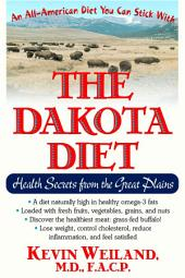 The Dakota Diet: Health Secrets from the Great Plains