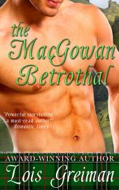 The MacGowan Betrothal