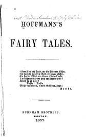 Hoffmann's Fairy Tales ...