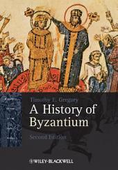 A History of Byzantium: Edition 2