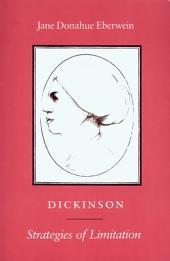 Dickinson: Strategies of Limitation
