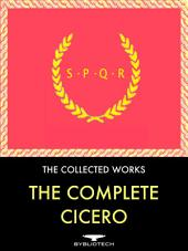 "The Complete Cicero Anthology: ""On Friendship"", ""On Old Age"", ""On Rhetoric"", ""On the nature of Good and Evil"", ""Academica"", ""On Topics"", On the Commonwealth"", ""Scipio's Dream"", ""The Letters"", ""The Philippics"", ""An Oratory Against Brutus"", ""The Tusculum Disputations"", ""On the Nature of the Gods"", and ""On Oratory""."