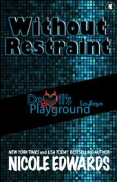 Without Restraint