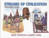 Streams of Civilization: Earliest Times to the Discovery of the New World