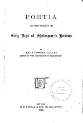 Portia and Other Stories of the Early Days of Shakespeare's Heroines