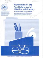 Explanation of the Tax Reform Act of 1986 for Individuals