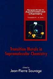Transition Metals in Supramolecular Chemistry