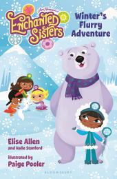 Jim Henson's Enchanted Sisters: Winter's Flurry Adventure