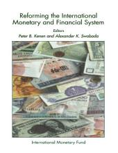 Reforming the International Monetary and Financial System: Part 3