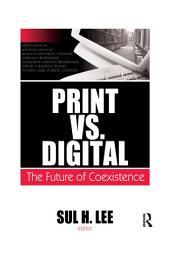 Print vs. Digital: The Future of Coexistence