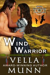 Wind Warrior (The Soul Survivors Series, Book 3)