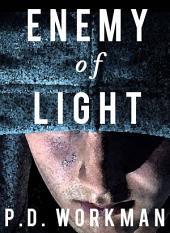 Enemy of Light: Four Suspense Novels