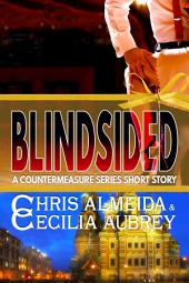 Blindsided: A Countermeasure Series Short Story