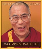 The Compassionate Life