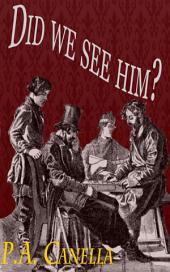 Did we see him? (The timely adventures of Charles Palmerston, #1)