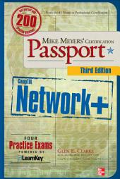 Mike Meyers' CompTIA Network+ Certification Passport, Third Edition: Edition 3