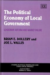 The Political Economy of Local Government