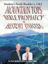 Mountain Tops - Bible Prophecy as History Unfolds -Students Study Booklet