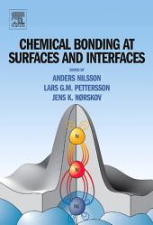 Chemical Bonding at Surfaces and Interfaces