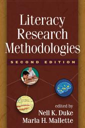 Literacy Research Methodologies, Second Edition: Edition 2