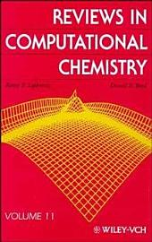 Reviews in Computational Chemistry: Volume 11