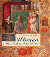 Women in Medieval Europe: 1200-1500