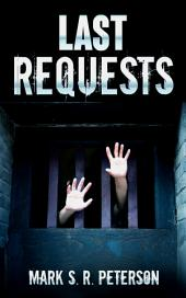 Last Requests (A Time Loop Short Story)