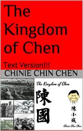 The Kingdom of Chen: Text Version!!!