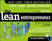 The Lean Entrepreneur: How Visionaries Create Products, Innovate with New Ventures, and Disrupt Markets
