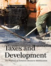 Taxes and Development: The Promise of Domestic Resource Mobilization