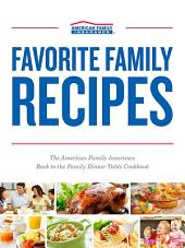 Favorite Family Recipes: The American Family Insurance Back to the Family Dinner Table Cookbook