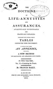 The doctrine of life-annuities and assurances, analytically investigated and pratically explained, to which is now added, an appendix