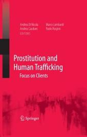 Prostitution and Human Trafficking: Focus on Clients