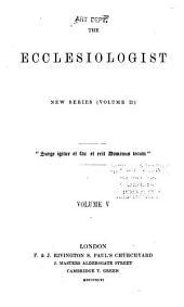 The Ecclesiologist: Volume 2; Volume 5