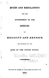 Rules and Regulations for the Government of the Offices of Discount and Deposit, Established by the Bank of the United States