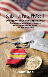 Boston Tea Party: Phase II
