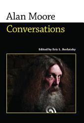 Alan Moore: Conversations