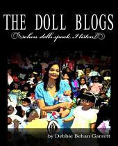 The Doll Blogs: When Dolls Speak, I Listen
