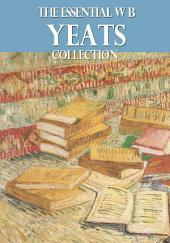 The Essential W. B. Yeats Collection