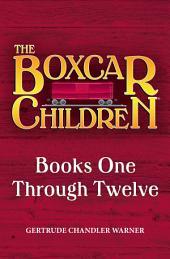 The Boxcar Children Mysteries Box Set: Books One Through Twelve